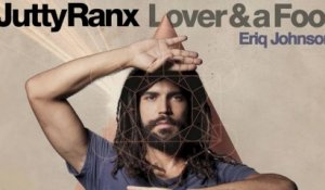 Jutty Ranx - Lover&aFool (Eriq Johnson)
