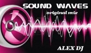 ALEX DJ - SOUND WAVES - original mix