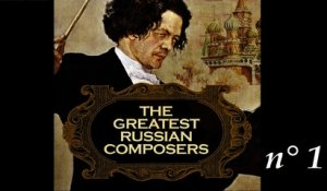 The Greatest Russian Composers - (Part 01)