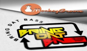 MONKEY GROOVE - Bring Dat Bass - Original Mix
