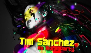 Tim Sanchez - No More Party (Manny Suarez & Sebastian Massianello Remix)