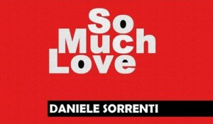 Daniele Sorrenti - So Much Love (Sergio Sergi Remix)