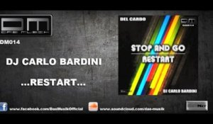 Dj Carlo Bardini - Restart - Official Preview
