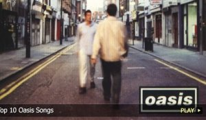 Top 10 Oasis Songs