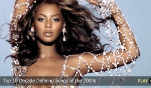 Top 10 Decade Defining Songs of the 2000s