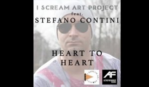 I Scream Art Project  Ft. Stefano Contini - Heart to heart (cover)