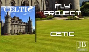 Fly Project - Celtic
