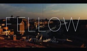 Fellow - All That I Need
