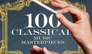 Best of Classical Antology - 100 Masterpieces of Classical Music