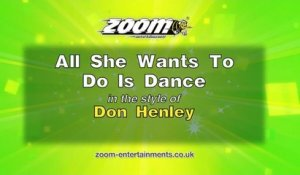 Zoom Karaoke - All She Wants To Do Is Dance - Don Henley