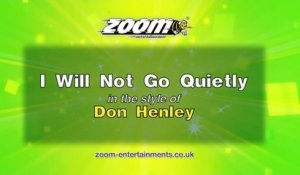 Zoom Karaoke - I Will Not Go Quietly - Don Henley
