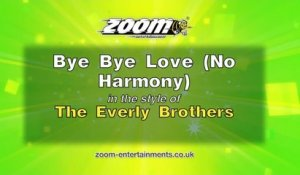 Zoom Karaoke - Bye Bye Love (No Harmony) - The Everly Brothers