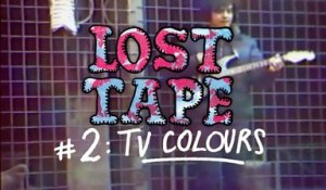 TV COLOURS - The Kids Are All Grown Up / LOST TAPE #2