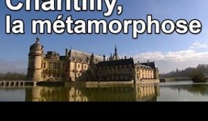 DRDA : Chantilly, la métamorphose