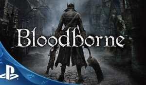 BLOODBORNE - Bande-annonce Histoire/Story Trailer PS4 [VF|HD] [NoPopCorn] (jeu video)