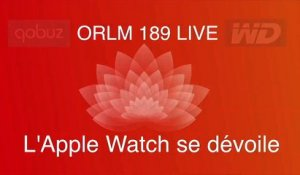 ORLM 189 Teaser - Live Apple Watch lundi 9 mars à 17:30