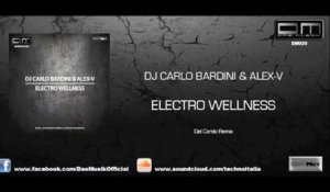 Dj Carlo Bardini, Alex-V - Electro Wellness (Del Cardo Remix) - Official Preview (DM020)