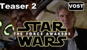 Star Wars: Episode VII - Le Réveil de la Force - Teaser 2 [VOST|HD] (Star Wars 7 The Force Awakens)