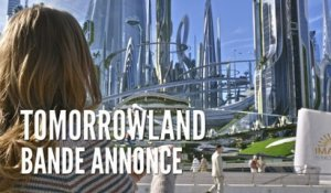 Tomorrowland, Bande Annonce VOST HD