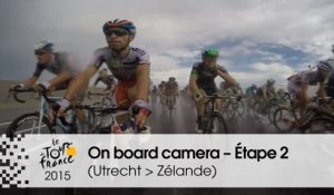 Caméra embarquée / On board camera - Étape 2 (Utrecht / Zélande) - Tour de France 2015