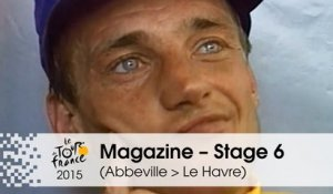 Magazine - Thierry Marie - Stage 6 (Abbeville > Le Havre) - Tour de France 2015