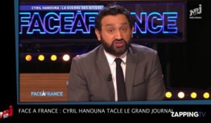 Face à France : Cyril Hanouna tacleLe Grand Journal