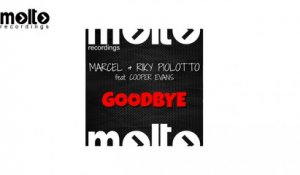 Marcel, Riky Piolotto Ft. Cooper Evans - Goodbye