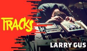 Larry Gus - Tracks ARTE