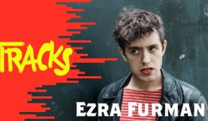 Ezra Furman - Tracks ARTE