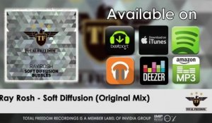 Ray Rosh - Soft Diffusion - (Original Mix)