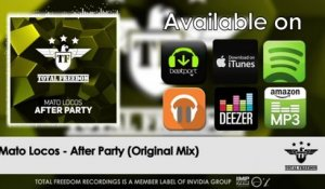 Mato Locos - After Party - (Original Mix)