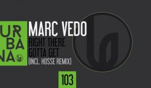 Marc Vedo - Right There (HOSSE Remix)