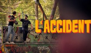 L'Accident - Bapt&Gael
