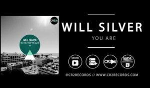 Will Silver - You Are