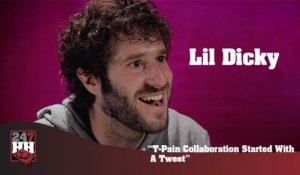 Lil Dicky - T-Pain Collaboration Started With A Tweet (247HH Exclusive) (247HH Exclusive)