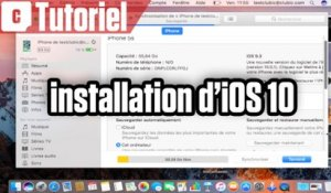 Tuto iPhone : comment installer iOS 10 depuis macOS