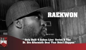 "Raekwon - ""Only Built 4 Cuban Linx"" Series & The Dr. Dre Aftermath Deal That Didn't Happen (247HH Archives) (247HH Wild Tour Stories)"