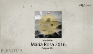 Alex Millan - Maria Rosa 2016 (Original Mix)