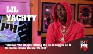Lil Yachty - Chance The Rapper Hitting Me Up & Buggin Lil B On Social Media Before We Met (247HH Exclusive) (247HH Exclusive)