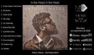 Arthur Matos - In The Head, In The Heart