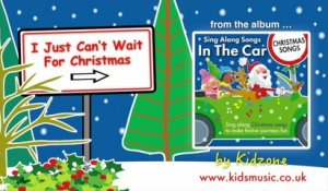Kidzone - I Just Can't Wait For Christmas