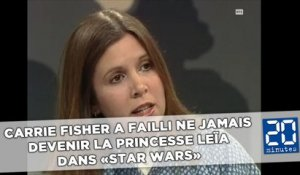 Carrie Fisher a failli ne jamais devenir la princesse Leïa de «Star Wars»