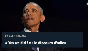"""Yes we did !"" : les moments forts du discours d'adieu de Barack Obama"
