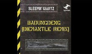 Sleepin' Giantz - Badungdeng (DieMantle Remix)