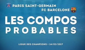 PSG - FC Barcelone : les compositions probables !