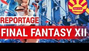 Reportage : Final Fantasy XII : The Zodiac Age - Japan Expo 2016