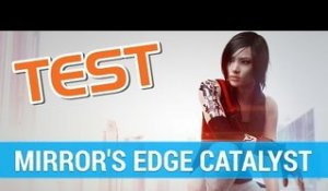 TEST FR Mirror's Edge Catalyst : Une suite mitigée