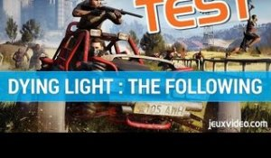Dying Light : The Following - TEST FR - Un DLC solide - Gameplay