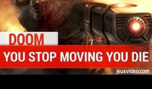 DOOM 4 : Interview iD Software - You stop moving you Die
