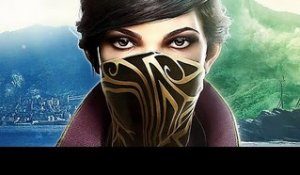DISHONORED 2 Trailer de Gameplay VF (E3 2016)
